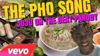 [VIET] The Pho Song (Juju On The Beat PARODY)