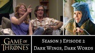 Game of Thrones S03E02 Dark Wings Dark Words REACTION