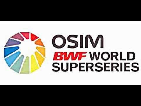 The Official OSIM BWF World Superseries Anthem