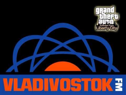 Vladivostok FM  - 2 of 4 - GTA IV (EFLC/ TLAD/ TBOGT) full Radio Tune