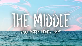 Download Lagu Zedd, Grey - The Middle (Lyrics) ft. Maren Morris Gratis STAFABAND