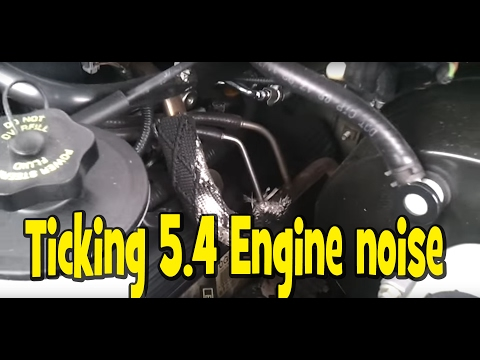 5.4 F150 Ticking engine -suspected lash adjusters