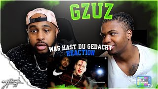 "GZUZ ""Was Hast Du Gedacht"" 