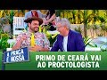 Primo de Ceará vai ao proctologista | A Praça é Nossa (30/11/17)