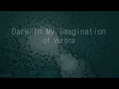 Of Verona - Dark In My Imagination