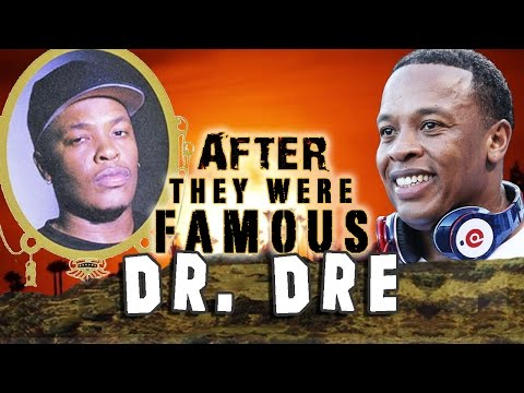 DR. DRE - AFTER They Were Famous