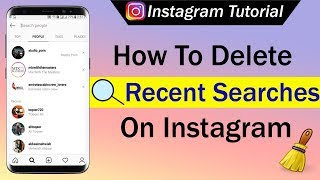 How To Delete Recent Searches On Instagram