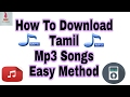 How To Download Tamil Mp3 Songs Easily (Tamil)