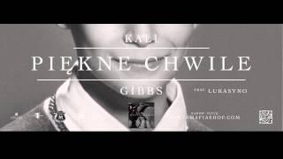 Kali Gibbs - Piękne Chwile feat. Lukasyno