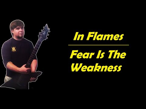 In Flames - Fear Is The Weakness (cover)