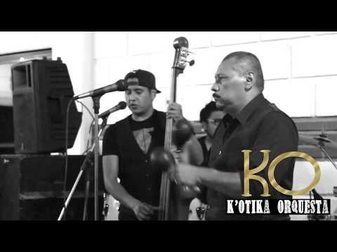 K'otika Orquesta- felices los 4