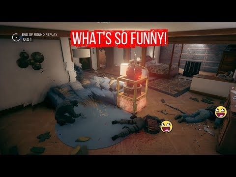 Rainbow 6 Siege -  WHAT'S SO FUNNY