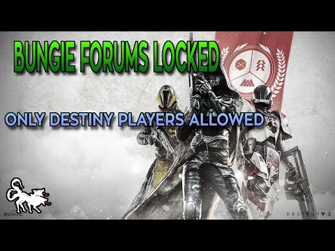 Bungie listens to your feedback by locking down their forums to Destiny and Destiny 2 players only