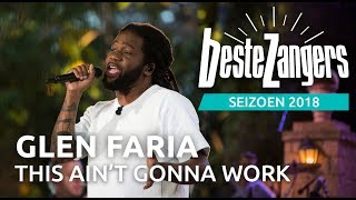 Glen Faria - This ain't gonna work | Beste Zangers 2018