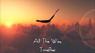 Download Lagu Timeflies - All The Way 日本語訳 Gratis STAFABAND
