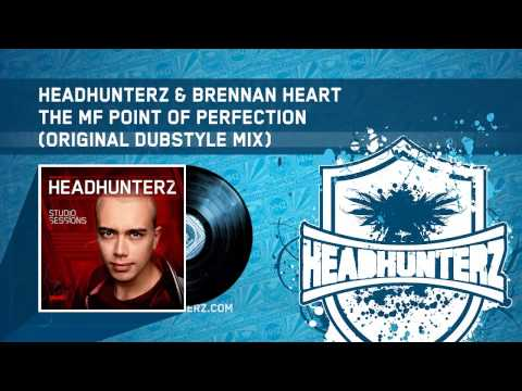 Headhunterz & Brennan Heart - The MF Point Of Perfection (Original Dubstyle Mix) (HQ Preview)