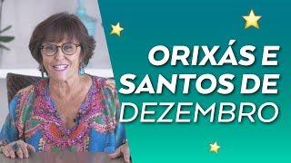 Orixás e Santos de Dezembro de 2018 por Márcia Fernandes