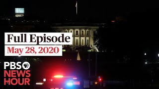 PBS NewsHour live episode, May 28, 2020