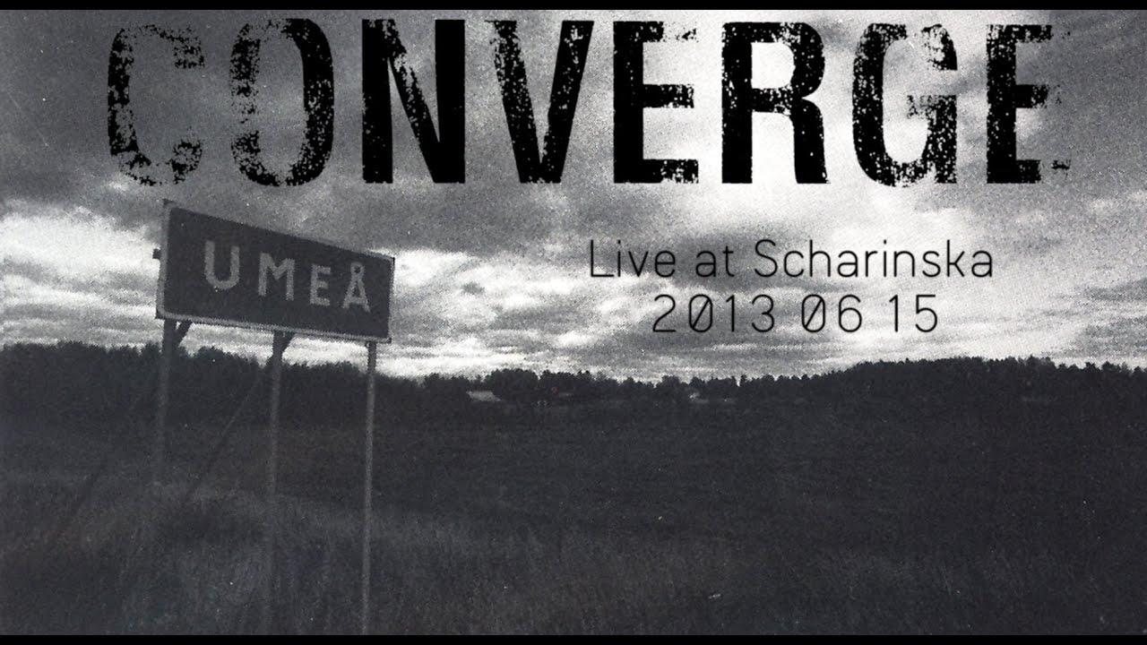Converge Live Youtube Converge Live in Umeå 2013
