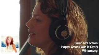 Watch Sarah McLachlan Happy Xmas War Is Over video