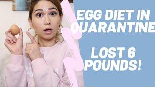 2020 EGG DIET IN QUARANTINE! I LOST 6 POUNDS IN 6 DAYS!!