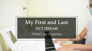 [PIANO] NCT DREAM_마지막 첫사랑  (My First and Last) 피아노커버