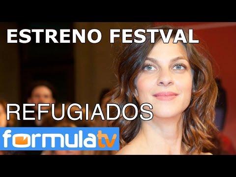 Estreno de la serie 'Refugiados' de laSexta en el FesTVal