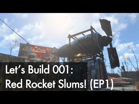 Fallout 4 Let's Build 001: Red Rocket Slums! (Ep1)