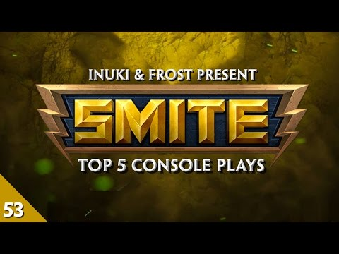 SMITE - Top 5 Console Plays #53