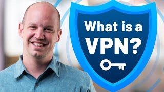What is a VPN? How it works and why you should get one