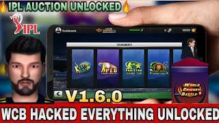 WCB HACKED V 1.6.0||UNLIMITED COINS & EVERYTHING UNLOCKED||WCB MOD||UNLOCKED IPL AUCTION||