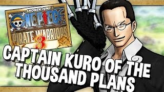 ONE PIECE PIRATE WARIOR 3 EP 2 CAPTAIN KURO OF THE THOUSAND PLANS FULL
