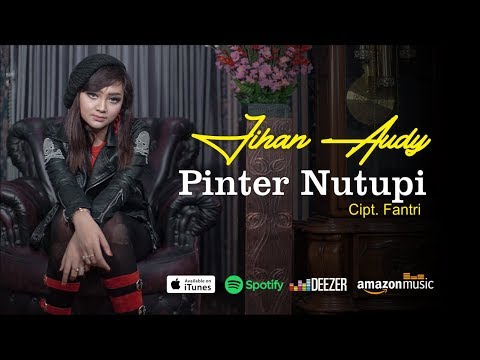 Download Jihan Audy - Pinter Nutupi Mp4 baru