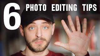 6 things you SHOULD be doing when EDITING PHOTOS