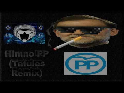 Himno del PP (Tafules Remix)