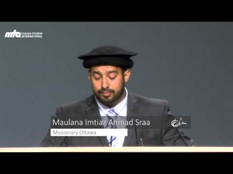 Allah Is The Friend Of Those Who Believe... (Holy Quran 2:258) - Jalsa Salana Canada 2013