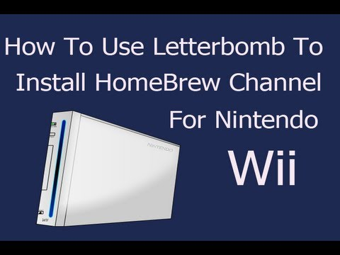 [How To] Install Homebrew Channel on Wii Using Letterbomb and Install HomeBrew Apps Tutorial