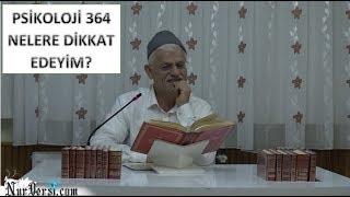 Hasan Akar - Psikoloji 364 - Nelere Dikkat Edeyim - Şualar Sh505, 507, 509, 511