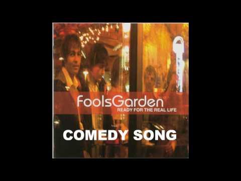 Fools Garden - Comedy Song
