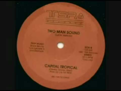 Two Man Sound - Capital Tropical ( Latin Version )