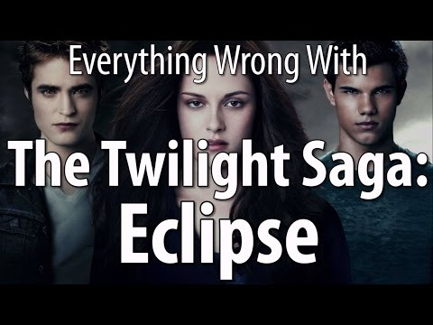 Everything Wrong With Twilight Saga Eclipse