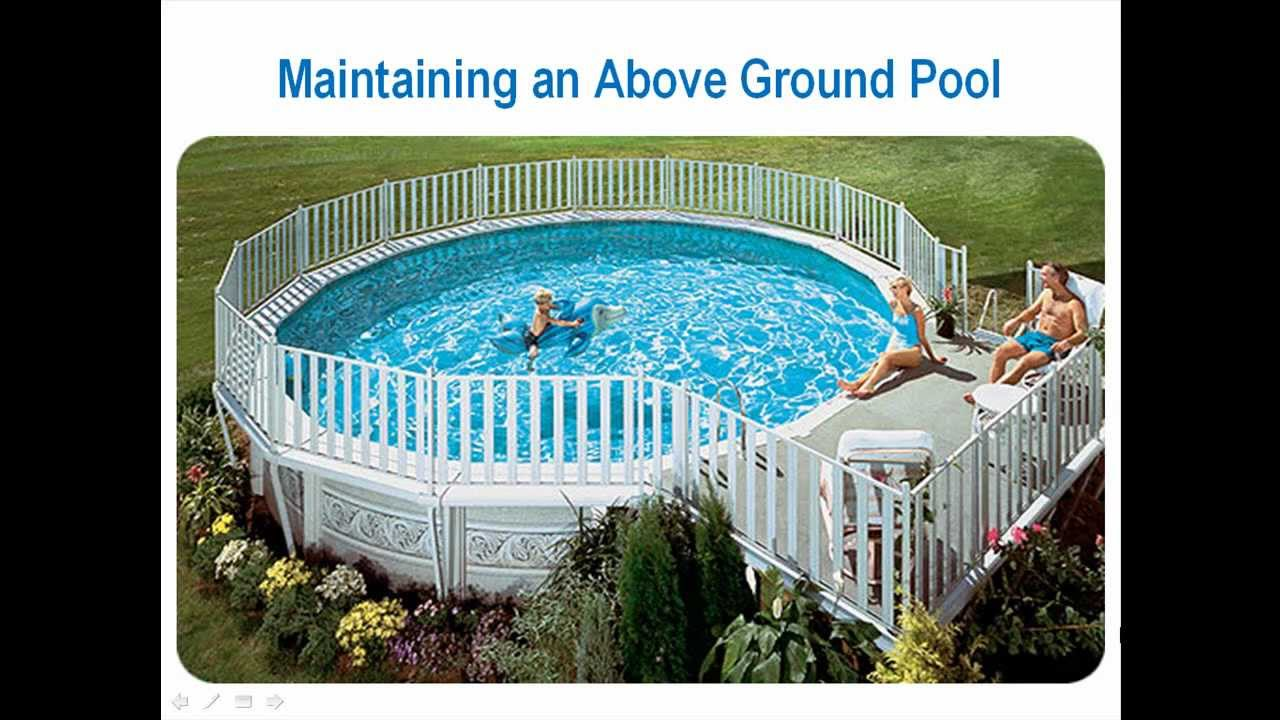maintaining an above ground pool what you need to know