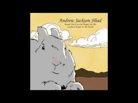 Andrew Jackson Jihad - Bad Bad Things