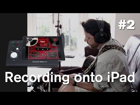 Focusrite // Recording onto iPad - Ep. 2: Set up & record with iTrack Dock