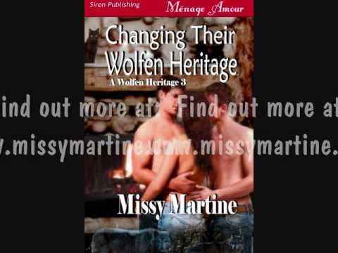 CHANGING THEIR WOLFEN HERITAGE by Missy Martine
