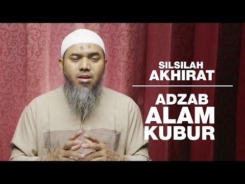 Serial Aqidah Islam 83: Adzab Alam Kubur - Ustadz Afifi Abdul Wadud