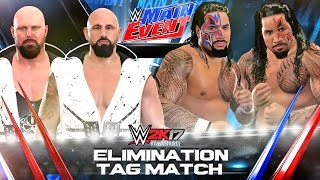 WWE 2K17 Luke Gallows and Karl Anderson vs The Usos - Jimmy Uso and Jey Uso | Elimination Tag Match
