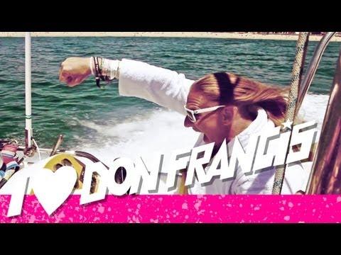 DON FRANCIS - LLORET DE MAR HYMNE (OFFICIAL VIDEO HD)