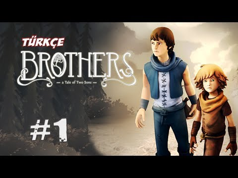 Brothers - A Tale of Two Sons [Türkçe] - 1.Bölüm - Yolculuk Başlar