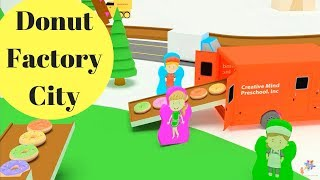 3D DONUT FACTORY CITY   I     Creative Minds Preschool